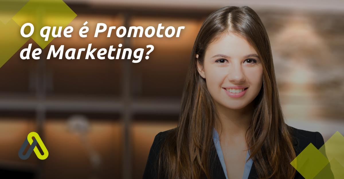 o que é promotor de marketing